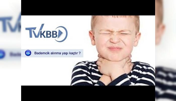 bademcik,bademcik ameliyatı,tonsil,tonsillektomi,bademcikler kaç yaşında alınır,bademcik ameliyatı kaç yaşında yapılır